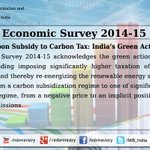 #EconomicSurvey: India's Green Actions- From Carbon Subsidy to Carbon Tax http://t.co/pX9R08zpsN