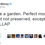 Heres Leonard Nimoys last tweet before his death at 83 http://t.co/YLUcYlp0Nd http://t.co/O32QlMNMmu