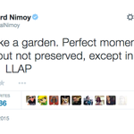 Leonard Nimoy's last tweet is a poignant message about the impermanence of life http://t.co/iX1UjgrOts http://t.co/bjHi3VPhgD