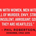 RT @TheDemocrats: Happening now at #CPAC2015: Phil Robertson is being honored. Remember him? http://t.co/8gkxLLkDVP