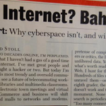 """""""@Newsweek: 20 years ago today, Newsweek got the Internet horribly wrong. http://t.co/QNKch7QPEN http://t.co/gFA3vet2PC"""" << wow!"""