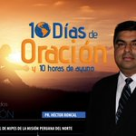 Pr. Héctor Roncal MiPES #MPN comprometido con los #10DiasdeOración y las #6MetasUPN http://t.co/Ji2QDZb4bF http://t.co/5Mkfz1Iob8
