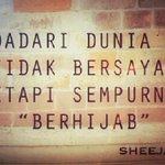 """""""Bidadari dunia itu tidak bersayap tetapi sempurna berhijab"""" - #Sheejab http://t.co/yvEINLvtYt"""
