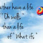 """Id rather have a life of """"oh wells"""" than a life of """"what ifs""""!! What do you think #SouthFlorida? http://t.co/p7GKzj3pCC"""