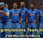 Congratulations Team India for beating UAE in #CWC15 #WeWontGiveItBack http://t.co/iv40TrfpPp