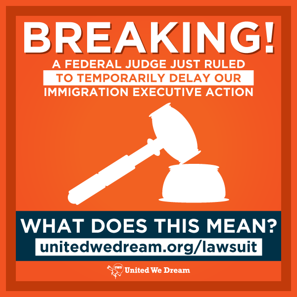 BREAKING: TX judge ruled for temporary delay on #ImmigrationAction. Find out what it means --> http://t.co/WQTKCEtzt7 http://t.co/BChjyiTvsD