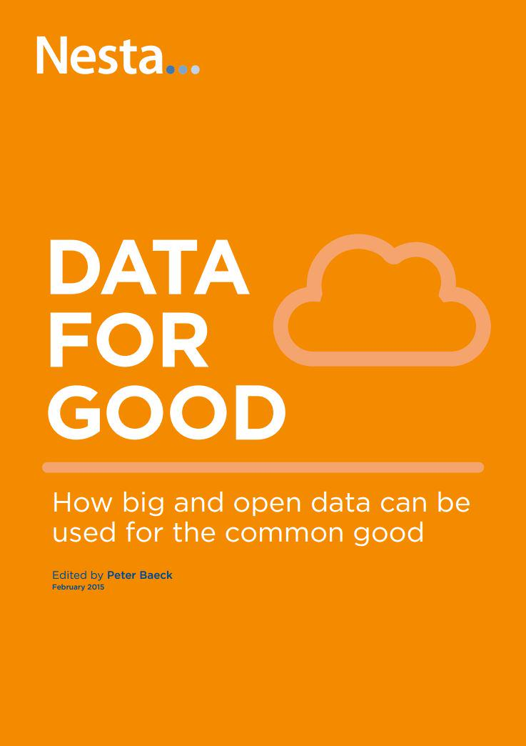 Published today, our new report looks at how #bigdata can be used for common good http://t.co/miALKSeqKr #data4good http://t.co/SuUZJ0rhqB
