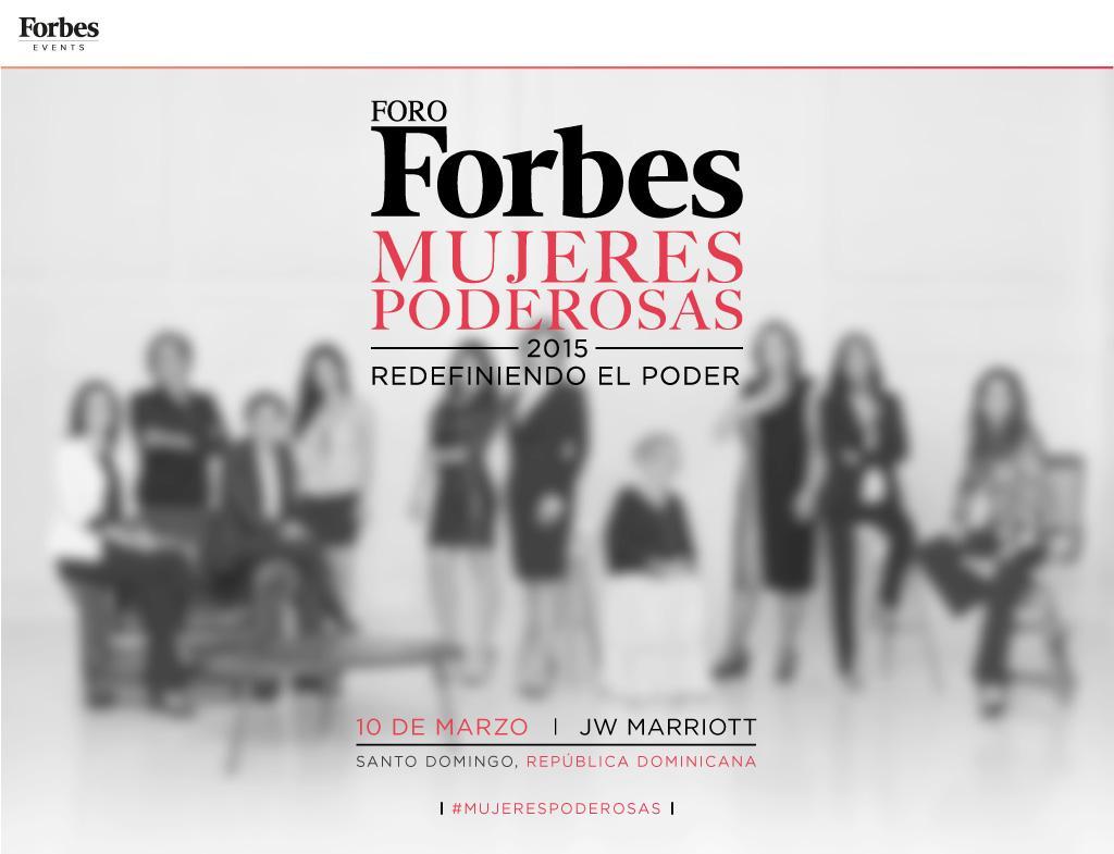 Este 10 de marzo, las #MujeresPoderosas cambiarán los paradigmas. @Forbes_CA y @Forbes_RD presentan. http://t.co/IA5g2PNjKq