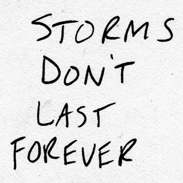 They don't last forever, things will get better. http://t.co/x35sA7v7Dm