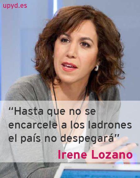 """Irene Lozano (@UPyD): """"hasta que no se encarcele a los ladrones el país no despegara"""" #L6Nbarcenasbaqueira http://t.co/YvIXqJJE9z"""