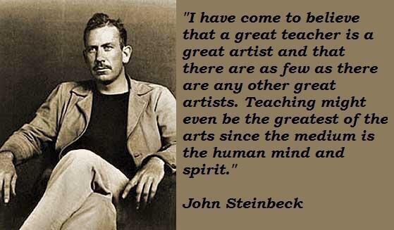 RT @TeachersTweeeet: Steinbeck on Teachers✨✨ http://t.co/N4YS0b14DO #edchat #engchat