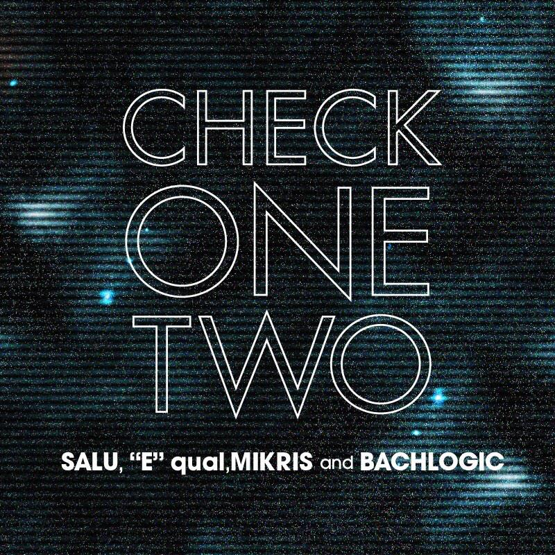"CHECK 1,2 Feat. SALU, ""E""qual, MIKRIS and BACHLOGIC  Pre Order開始しました! http://t.co/d27oJf4t1Y  CHECK 1,2しちゃってください!! http://t.co/0efaPEHtUK"