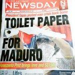 RT @txapulincolorid: Papel Toilet para Maduro. Así tituló prensa de Trinidad sobre visita de Maduro http://t.co/hGxTU5Qbos