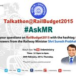 Tweet your questions on #RailBudget2015 with hashtag #AskMR & get answers from @RailMinIndia Min. Shri @sureshpprabhu http://t.co/TnxvSNdVmi