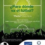 "¿Para dónde va el fútbol? Francisco ""Pacho"" Maturana. Invitan @CapsulasCarreno y Acord Antioquia. http://t.co/V2ZtVEkxj5"