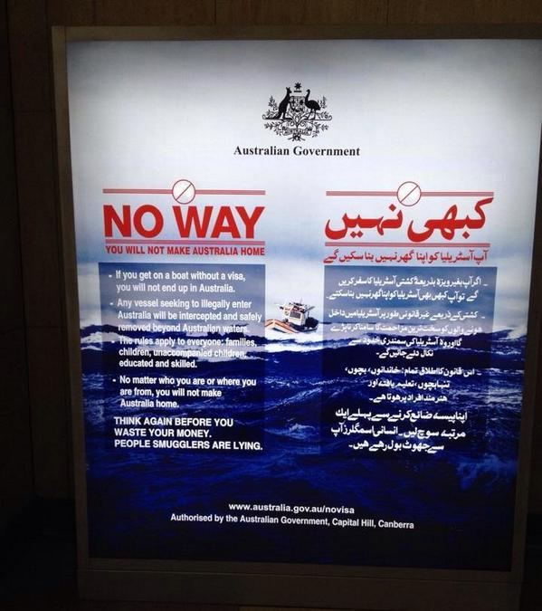 """You Will Not Make Australia Home."" Actual poster at Karachi airport. Australia needs to work on its people skills. http://t.co/6uE2QpR8ic"