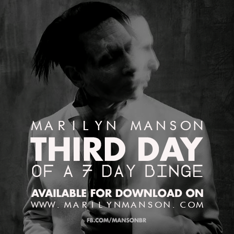 """New @MarilynManson single """"Third Day Of A Seven Day Binge"""" is available for download on http://t.co/sFX1xWl7me http://t.co/9DrzesUSIx"""