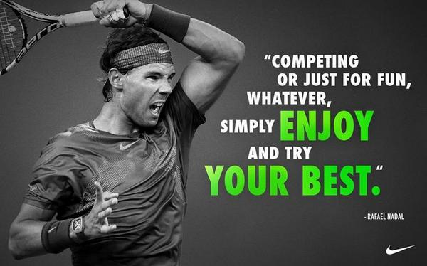 Brilliant words from a smart man. Have fun. Try your best. PLAY TENNIS! CC: @RafaelNadal http://t.co/JZSQNxpe86