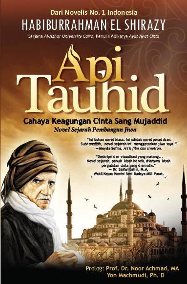 Kayaknya keren→ RT @h_elshirazy: Cover novel terbaru sy : API TAUHID. Sdg dicetak. InsyaAllah awal Nov trbit. Doanya. http://t.co/lTCbZlVGAb