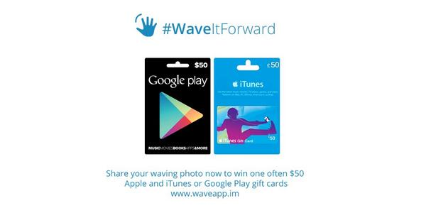 10 $50 gift cards to the Apple App/Google Play Store are up from grabs in the #WaveItForward photo contest. http://t.co/Wj2hk4rRAp