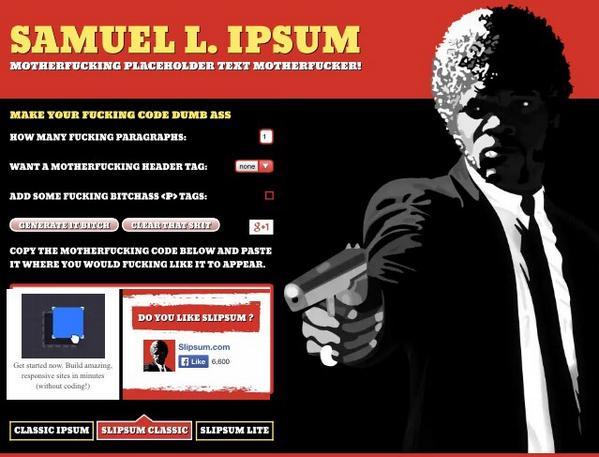 I've just motherf**king discovered Samuel L. Ipsum. http://t.co/UdzrAnHvR3 http://t.co/9TvtcpS1EC