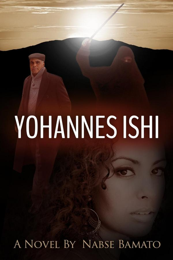 Nabse Bamato : Yohannes Ishi   http://t.co/B54EQXmuAt   @whizbuzz for #books http://t.co/BUfsoRUGbq