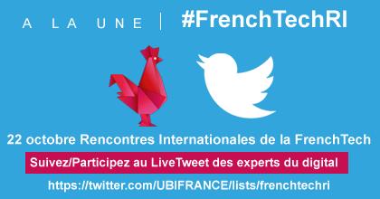 SaveTheDate Le 22/10 #FrenchTechRI (Rencontres Internationales de @LaFrenchTech) chez @UBIFRANCE w/ @axellelemaire http://t.co/SRmtrkxbP7