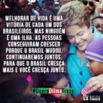 Melhorar de vida é uma vitória de cada um. Mas as pessoas conseguiram crescer porque o Brasil mudou. #QueroDilmaTreze http://t.co/79ElIBSMAz