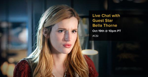 Tonight during #CSI, live chat with guest star @bellathorne at 10pm PT! Connect: http://t.co/Fdp7KwPHO5 http://t.co/lpIp1YLPh3