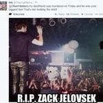 RT @OliverHeldens: R.I.P. Zack Jelovsek @ZJelovsek. My condolences go out to his friends and family http://t.co/BtmVVD8BjS