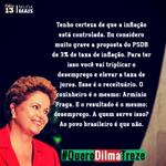 RT @dilmabr: Considero muito grave a proposta do PSDB de 3% de taxa de inflação. O resultado será desemprego! #QueroDilmaTreze http://t.co/97N4My1O66