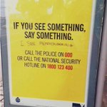 """Someone cleverly fixes the: """"If you see something, say something"""" campaign. #fearmongering #auspol #HeyASIO http://t.co/6bhjHv835T"""