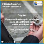 RT @tcookin: Do you wish you could time travel? If you could, where would you go & why? #OktoberTravelFest #Day6 #Contest #Win http://t.co/e3lKxl7uF4