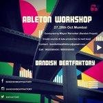 #Ableton Music production 2 days workshop 27n28th oct #Mumbai @BBFAKTORY @WeAreMumbai https://t.co/Yw9k84BMOj http://t.co/SOrtC3nils