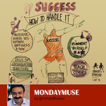 Learn how to handle success to avoid being termed egoistic or arrogant. @AbhijitBhaduri  #mondaymuse