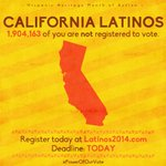 Hey #California, your voter registration deadline is today! Register here: http://t.co/9IIGXRsyPo #PowerofOurVote http://t.co/KP2aOsBiQL