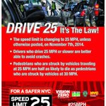 RT @NYPDTransport: #NYCs default speed limit is decreasing to #25MPH. Why? Because #25saveslives http://t.co/iIY920Y5OB
