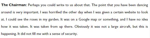 "omg MT @mattburgess1: chair of a House of Lords cttee on drones ""horrified"" when she recently discovered GoogleMaps http://t.co/gIyGFONoLB"