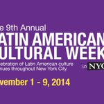 Festival #NYC 9th Annual Latin American Cultural Week http://t.co/S4e5Eeo493 @nycarts @NYCEvents_ @I_LOVE_NY http://t.co/tI1gGHOn7I