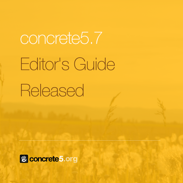 Excited to release the brand new 5.7 Editor's Guide http://t.co/ThICQGUEat #concrete5 #webdev #cms http://t.co/QxYnI9hZLj
