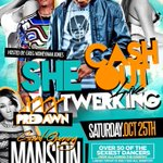 #GHOE SATURDAY @ MANSION @TheRealCashOut PERFORMING LIVE | OVER 50 EXOTIC DANCERS ???????????????? http://t.co/vuoy9KMfHS tixs @ http://t.co/9ZHH8aa265