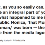 Monica Lewinsky on online reputation: http://t.co/7Tbj0gixp5 http://t.co/89jDtvgMFD