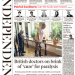 RT @amolrajan: +++ BRITISH DOCTORS ON BRINK OF CURE FOR PARALYSIS. This mornings @Independent front page: http://t.co/VEDoUjzBVq +++