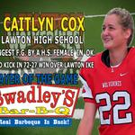 RT @stevermarshall: Here SHE is! @SwadleysBBQ player of the Week @Caitlyn_Cox22 from @LHSWolverines 42yd FG congrats! #okpreps #girlpower http://t.co/UEO4uL7P8z