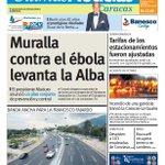 """""""Muralla contra el ébola levanta la Alba"""" es noticia de nuestra #portada #21O más #titulares http://t.co/UumwYZ6dCA http://t.co/EEWDYJMBF0"""