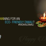 RT @Radikalway: Q5 How are you planning for an Eco- Friendly #Diwali ? #RadikalDiwali http://t.co/xjAAMQCytm