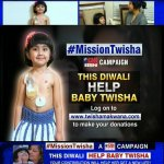 Give this child a life this Diwali. Join the campaign with CNN-IBN. #MissionTwisha Donate! http://t.co/FzRW66ClaE http://t.co/YZ3QfbkA1p