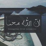 RT @_TawarHati_: jika kita berasa sedih ingat lah Allah! bahawa, http://t.co/YivNn1YZna