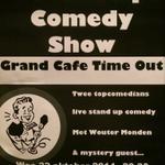 Morgen Stand Up Comedy @TimeOutGron Er zijn nog kaarten à €7,- incl consumptie, dus bel, mail of kom langs en bestel! http://t.co/vkLpvVrlEO