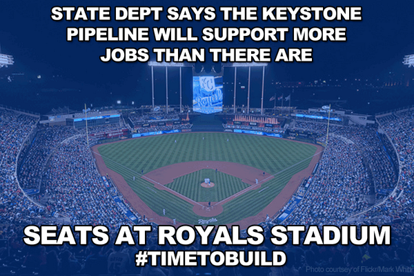 .@StateDept says #KXL will support more jobs than there are seats @Royals stadium #WorldSeries #TimeToBuild http://t.co/RXJw9qcYUR
